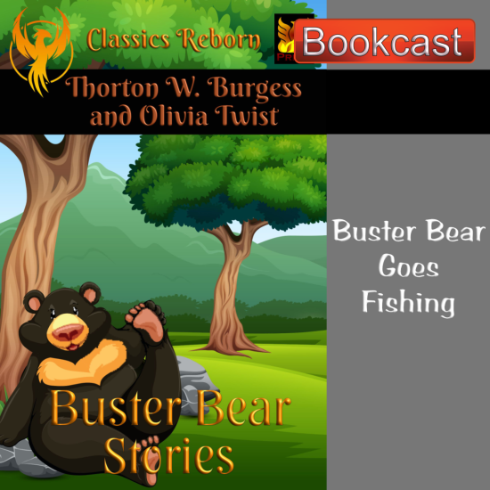 Buster Bear Goes Fishing