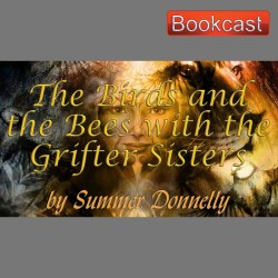 The Birds and the Bees with the Grifter Sisters